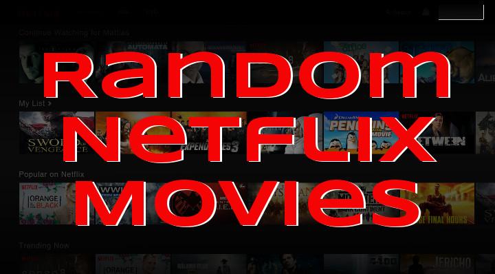 Random Netflix Movies